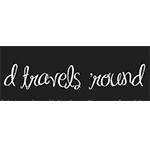 D Travels Round
